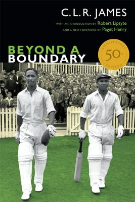 Beyond a Boundary By James, C. L. R.
