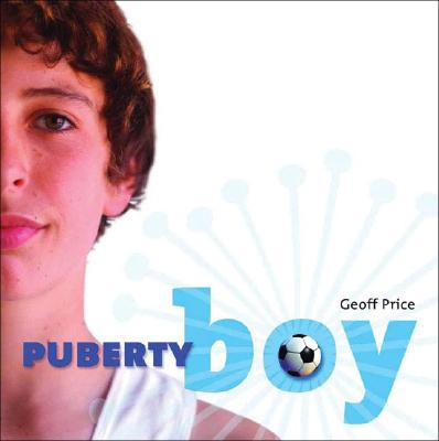 Puberty Boy By Price, Geoff